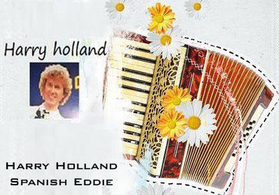 موسیقی بیکلام Spanish Eddie اثری از نوازنده آکاردون Harry Holland