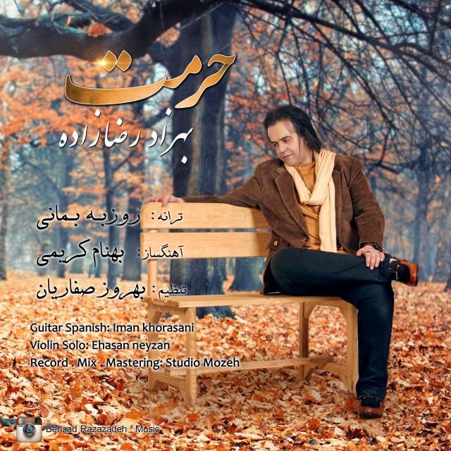 دانلود آهنگ جدید بهزاد رضازاده به نام حرمت