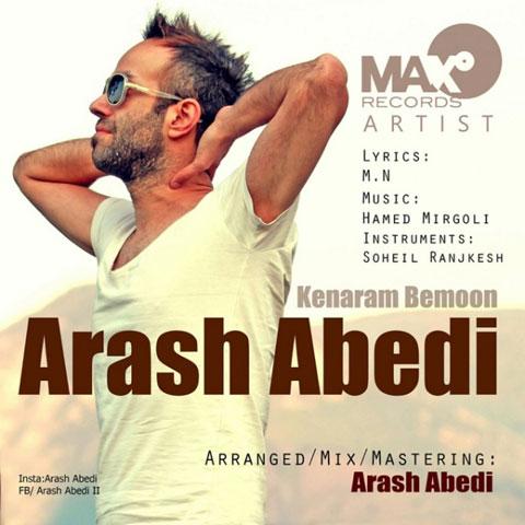 دانلود آهنگ جدید آرش عابدی به نام کنارم بمون