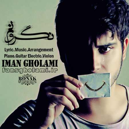 http://rozup.ir/up/ahoooo/Mahdi/music/3/Iman-Gholami---Negaroonam.jpg