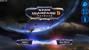 دانلود بازی ستاره جنگ ۲: تاوان Star Warfare2:Payback v1.01 اندروید – همراه دیتا + پول بی نهایت + تریلر