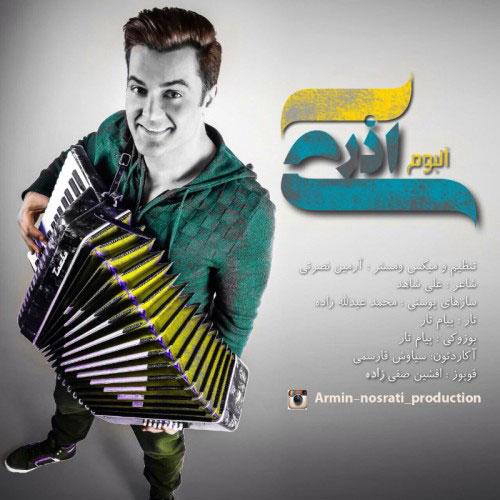 دانلود آلبوم جدید و شاد آرمین نصرتی به نام آذری