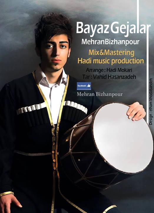 دانلود آهنگ جدید و شاد ترکی از مهران بیژن پور به نام Bayaz_Gejalar
