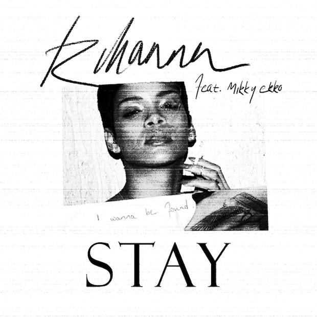 متن و ترجمه Stay از Rihanna