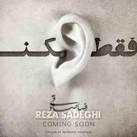 http://rozup.ir/up/azadmusic100/Pictures/93/6/Edame/93/11/Reza-Sadeghi-Faghat-Gosh-Kon1.jpg