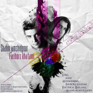 http://rozup.ir/up/bestbaz/Pictures/Text/Mehr/Shahin_Jamshidpour_&_Fariborz_Khatami___Nam_Name_Baroon_Text____%5BBestBaz.RozBlog.Com%5D.jpg