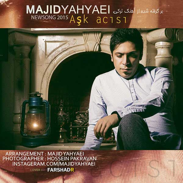 http://rozup.ir/up/bia2music64/Pictures/Majid-Yahyaei---Ask-Acisi.jpg
