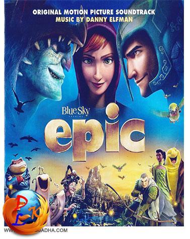 دانلود آهنگ های انیمیشن حماسه Epic 2013 Soundtracks