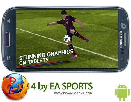بازی فوتبال محبوب FIFA 14 by EA SPORTS 1.2.8 – اندروید