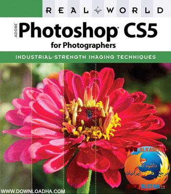 آموزش فوتوشاپ با Adobe Photoshop CS5 for Photographers