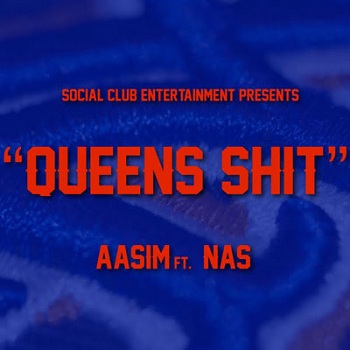 Aasim_ft._Nas___Queens_Sh*t