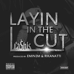 Cashis___Layin_In_The_Cut