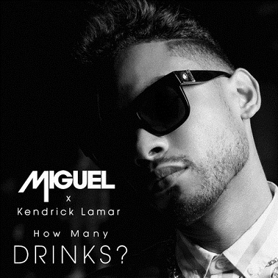 Miguel_Ft._Kendrick_Lamar___How_Many_Drinks_Remix