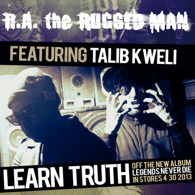 R.A. The Rugged Man Ft. Talib Kweli - Learn Truth
