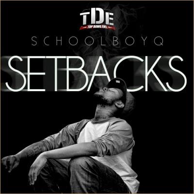 Schoolboy Q - Setbacks