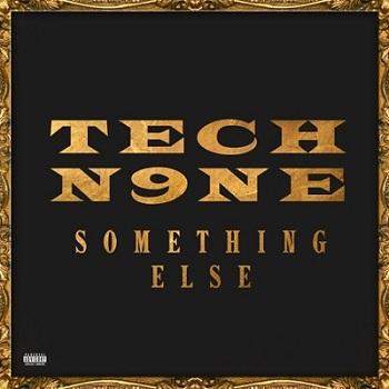 tech_n9ne _ something else