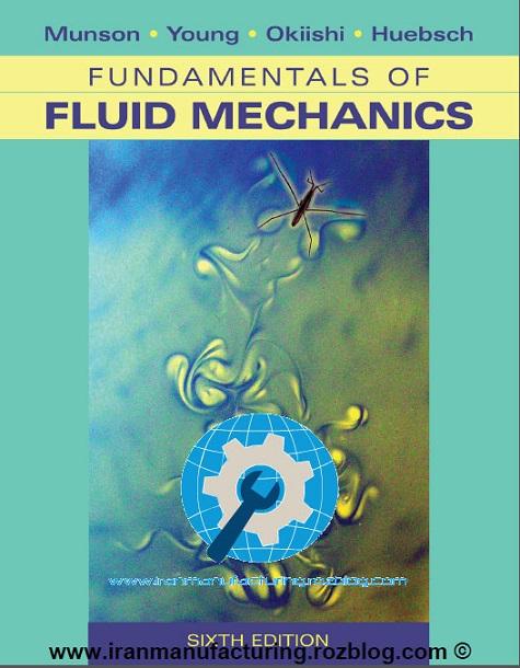 دانلود کتاب مکانیک سیالات مانسون ویرایش ششم