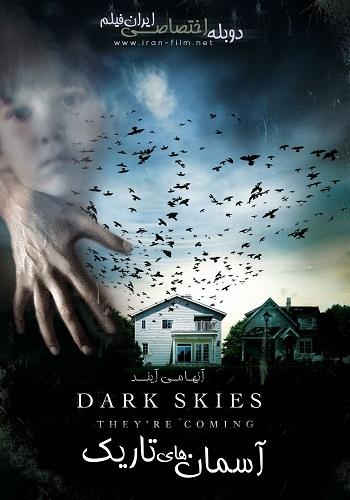 دانلود فیلم Dark Skies 2013 دوبله فارسی