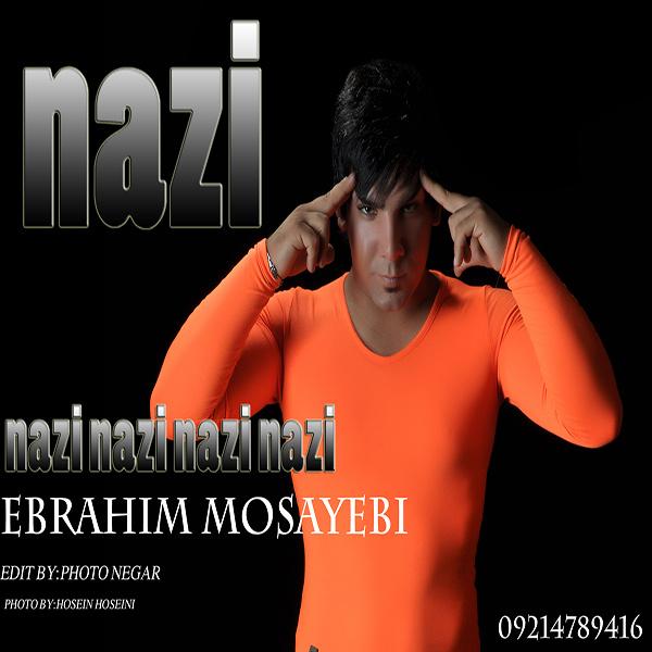 دانلود آهنگ بسیار شاد ابراهیم مسیبی با نام نازی