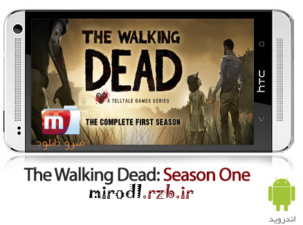 دانلود بازی راه رفتن مردگان : فصل اول The Walking Dead: Season One v1.05 همراه دیتا