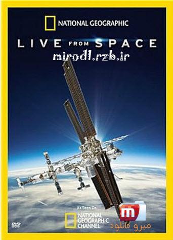 دانلود مستند پخش زنده از فضا Live From Space 2014