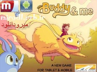دانلود بازی دوستان و من Buddy & Me v1.1.15 همراه دیتا