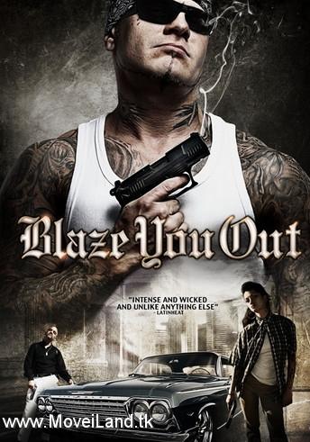 دانلود فیلم Blaze You Out 2013