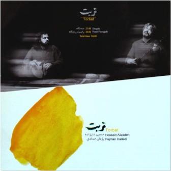 دانلود آلبوم جدید و بی نظیر حسین علیزاده و پژمان حدادی به نام تربت