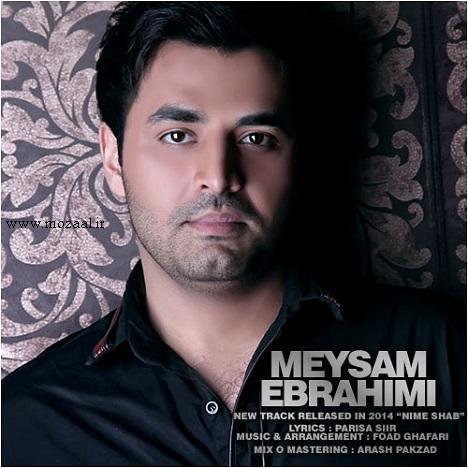 دانلود آهنگ جدید میثم ابراهیمی به نام نیمه شب با لینک مستقیم
