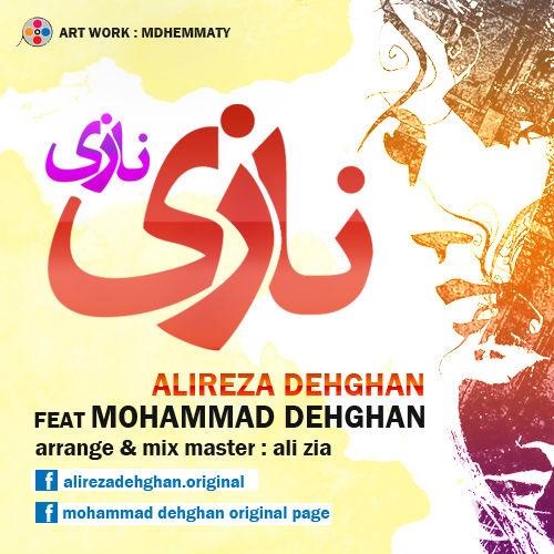 Alireza Dehghan – Nazi Nazi (Ft Mohammad Dehghan)