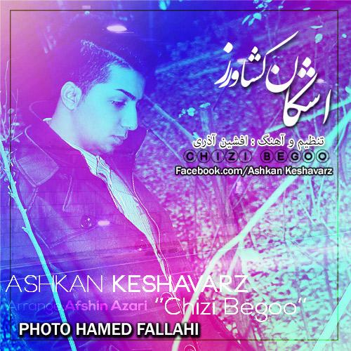 Ashkan Keshavarz   Chizi Bego
