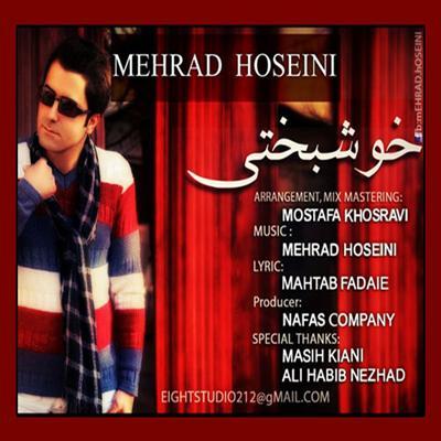 Mehradhosseini دانلود آهنگ جدید مهراد حسینی به نام خوشبختی