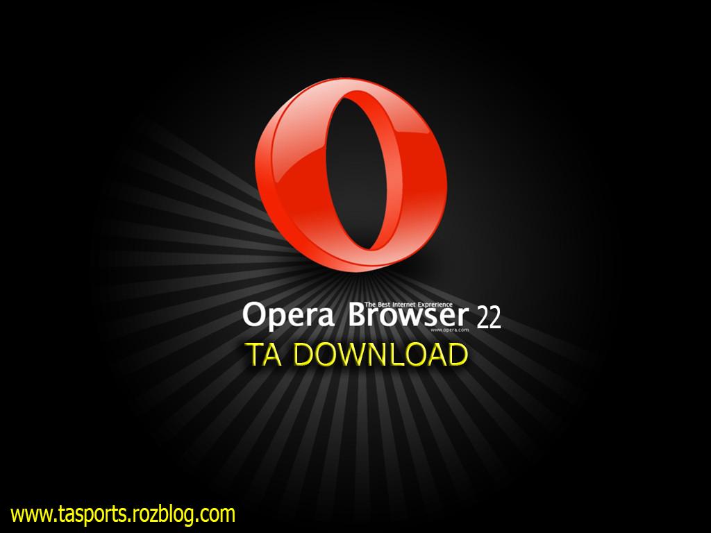 ورژن آخر مرورگر بسیار محبوب اپرا Opera 22.0.1471.50