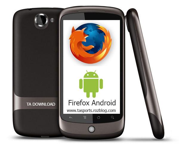 مرور گر Mozilla Firefox ( آندروید ) نسخه جدید