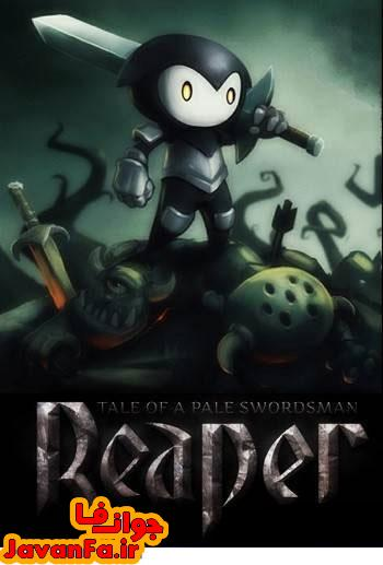 دانلود بازی Reaper Tale of a Pale Swordsman برای PC