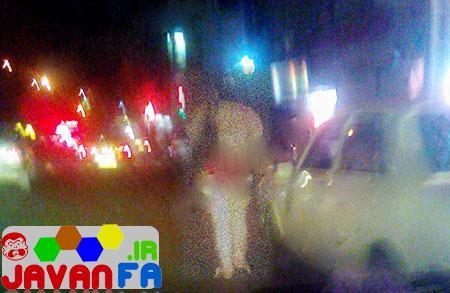 برهنه شدن زن ایرانی و پیاه روی کردن در خیابان