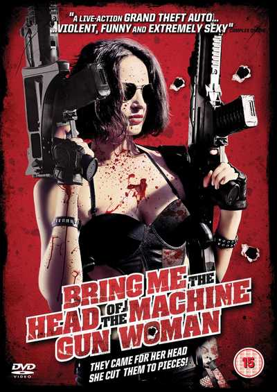 دانلود فیلم Bring Me the Head of the Machine Gun Woman 2012