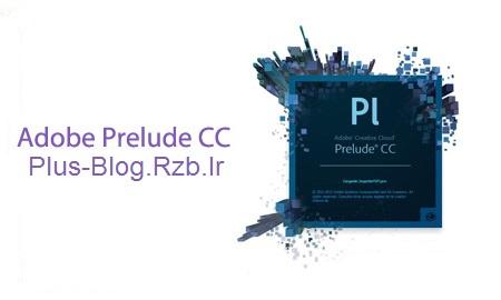 نرم افزار ساماندهی فیلم Adobe Prelude CC 2014 v3-0-0-160