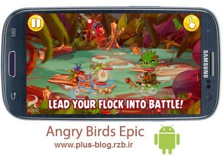 بازی محبوب Angry Birds Epic 1.0.9 – اندروید