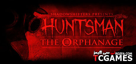 کرک بازی Huntsman The Orphanage v1.0 Fairlight