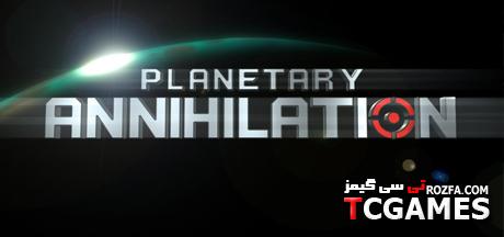 کرک بازی Planetary Annihilation