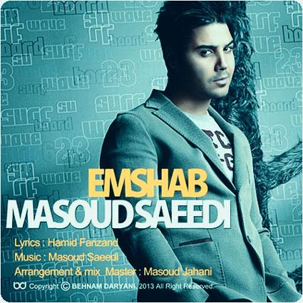 http://rozup.ir/up/vaskeh/SHOND/000000/Masoud-Saeedi-Emshab_SHOND.jpg