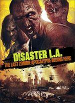 دانلود فیلم Disaster L A 2014