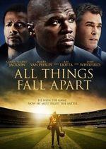 دانلود فیلم All Things Fall Apart 2011