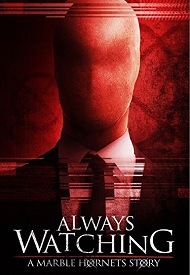 دانلود فیلم Always Watching A Marble Hornets Story 2015