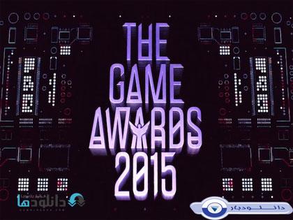 مراسم ۲۰۱۵ the Game Awards+دانلود
