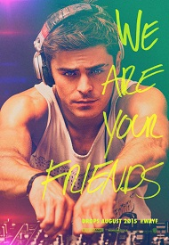 دانلود فیلم We Are Your Friends 2015