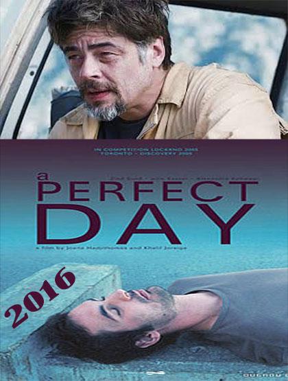 دانلود فیلم یک روز عالی A Perfect Day 2016