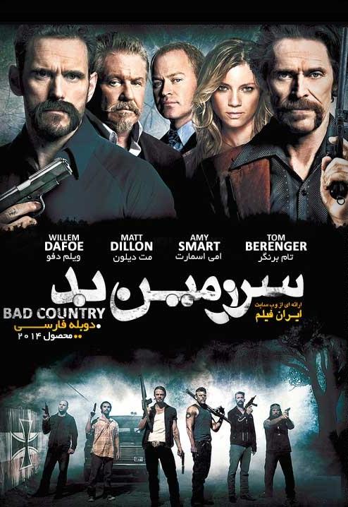 دانلود رایگان فیلم سرزمین بد Bad Country 2014 با دوبله فارسی