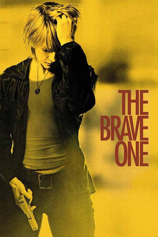 دانلود رایگان فیلم شجاع The Brave One 2007 با دوبله فارسی